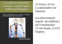 La culture humaine comme catastrophe anthropologique