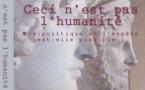Ceci n'est pas l'humanité