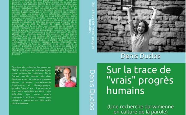 """Sur la trace de """"vrais progrès"""" humains (une recherche darwinienne en culture de la parole)"""